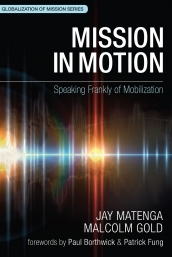 Mission in Motion: Speaking Frankly of Mobilization