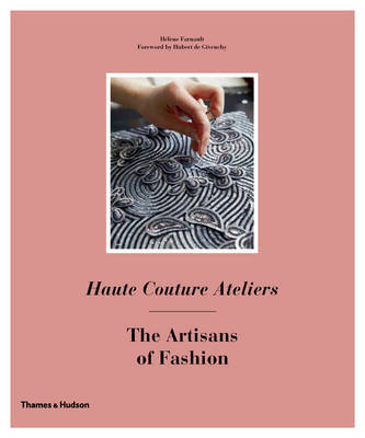 Haute Couture Ateliers - The Artisans of Fashion