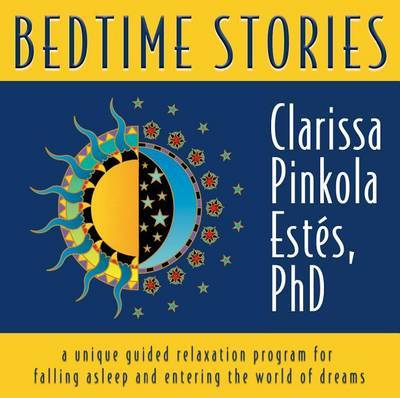 Bedtime Stories: A Unique Guide Relaxation Program for Falling Asleep and Entering the Worl d of Dreams (Audio CD)