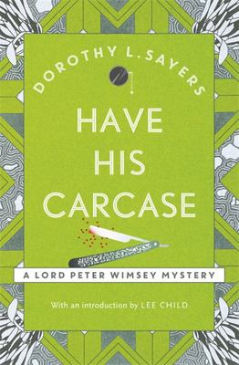 Have His Carcase: Lord Peter Wimsey