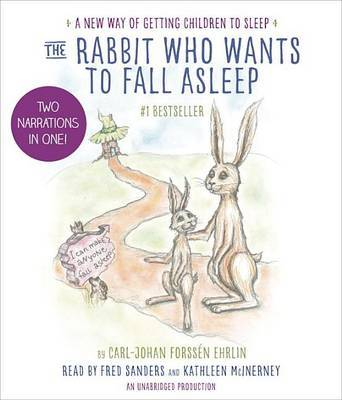 The Rabbit Who Wants to Fall Asleep: A New Way of Getting Children to Sleep (Audio CD)