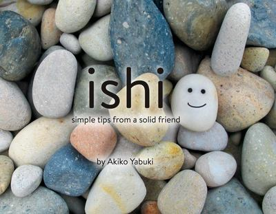 Ishi : Simple Tips from a Solid Friend