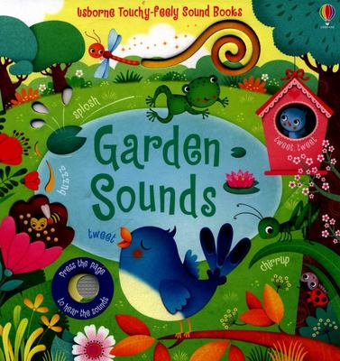 Garden Sounds (Usborne Touchy-Feely)