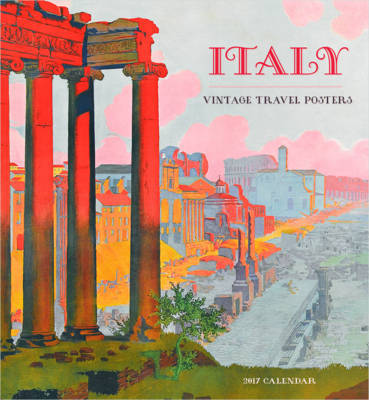 Italy Vintage Travel Posters 2017 Calendar