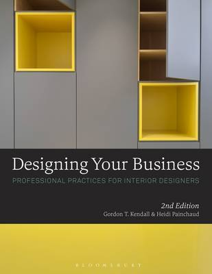 Designing Your Business - Professional Practices for Interior Designers