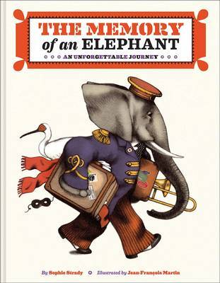 The Memory of an Elephant: An Unforgettable Journey (HB)