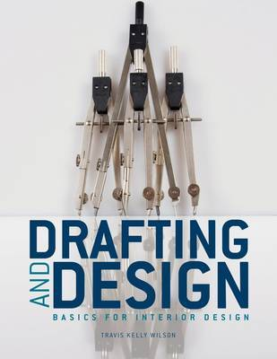 Drafting & Design: Basics for Interior Design