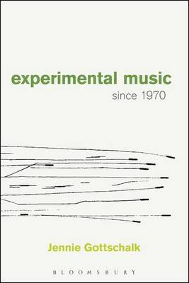 Experimental Music Since 1970