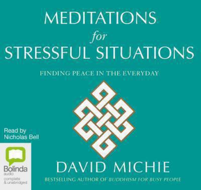 Meditations for Stressful Situations(CD) - David Michie
