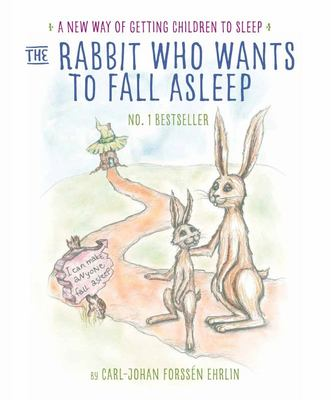 The Rabbit Who Wants to Fall Asleep: A New Way of Getting Children to Sleep Audio