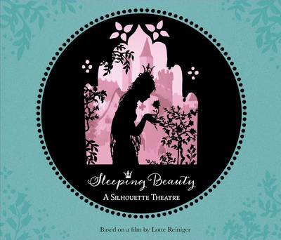Sleeping Beauty: A Silhouette Theatre