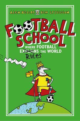 Where Football Explains the World (Football School #1)