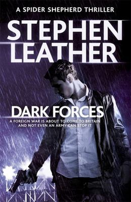 Dark Forces (Spider Shepherd #13)