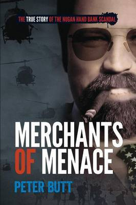 Merchants of Menace: The True Story of the Nugan Hand Bank Scandal