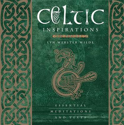 Celtic Inspirations - Essential Meditations and Texts