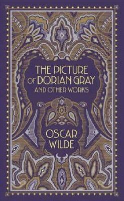 The Picture of Dorian Gray and Other Works (Leather Bound)