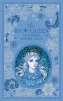 The Snow Queen and Other Winter Tales (Leather Bound)