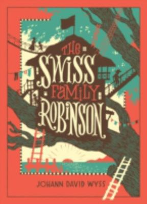 The Swiss Family Robinson (Leather Bound)