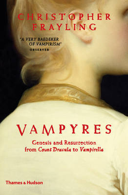Vampyres: Lord Byron to Count Dracula