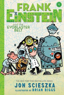 Frank Einstein and the Evoblaster Belt (#4)