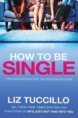 How to be Single - Film Tie-in