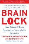 Brain Lock: Free Yourself from Obsessive Compulsive Behaviour
