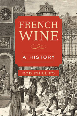 French Wine A History