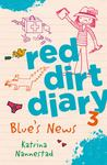 Blue's News (Red Dirt Diaries #3)