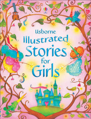 Stories for Girls (Usborne Illustrated)