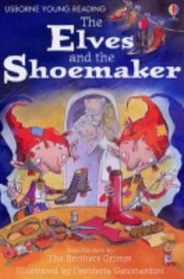 The Elves and the Shoemaker (Usborne Young Reading Series 1)
