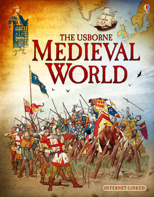 Medieval World (Usborne Internet-Linked)