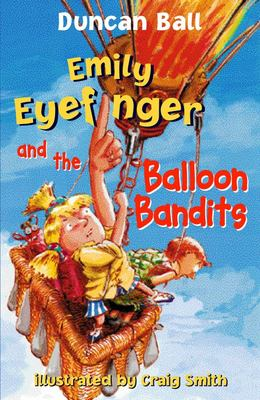 Emily Eyefinger and the Balloon Bandits (#7)