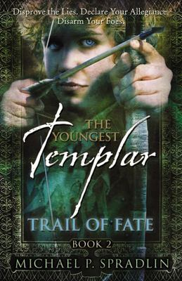 Trail Of Fate (The Youngest Templar #2)