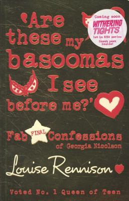 Are These My Basoomas I See Before Me? (Confessions of Georgia Nicolson #10)