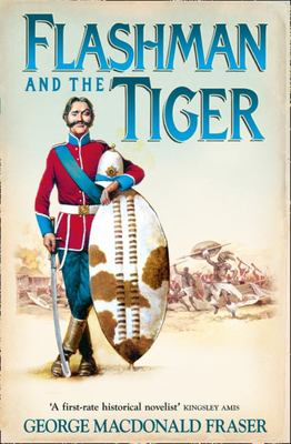 Flashman and the Tiger: And Other Extracts from the Flashman Papers #12