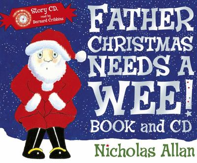 Father Christmas Needs a Wee (Book & CD)