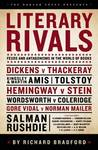 Literary Rivals: Literary Antagonism, Writers' Feuds and Private Vexations