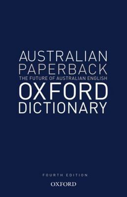 Australian Oxford Paperback Dictionary (5th Ed PB)