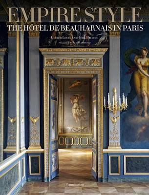 Empire Style: The Hotel De Beauharnais in Paris