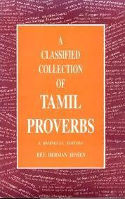A CLASSIFIED COLLECTION OF TAMIL PROVERBS: A BILINGUAL EDITION