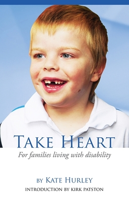 Take Heart: Families Living with Disability