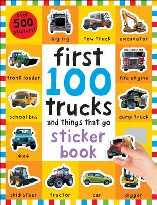 Trucks and Things That Go (First 100 Stickers)