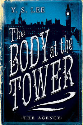 The Body at the Tower (The Agency #2)