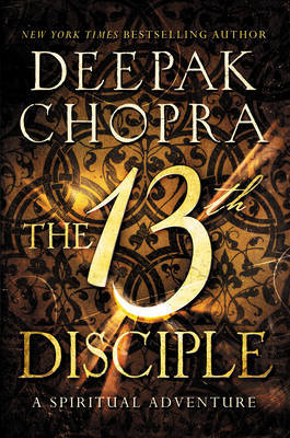 The 13th Disciple : A Spiritual Adventure