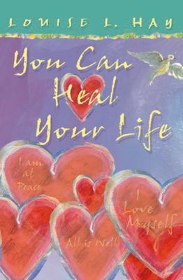 You Can Heal Your Life (Illustrated Gift Edition)