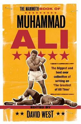 The Mammoth Book of Muhammad Ali