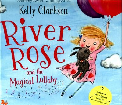 River Rose and the Magical Lullaby (HB)