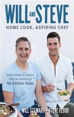 Will and Steve: Curious Cook, Aspiring Chef