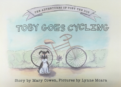 Toby Goes Cycling (Adventures of Toby the Dog)