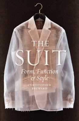 The Suit: Form, Function and Style